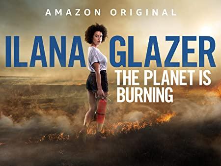 『イラナ・グレイザー:地球炎上中』