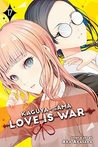 『Kaguya-sama: Love Is War, Vol.17』